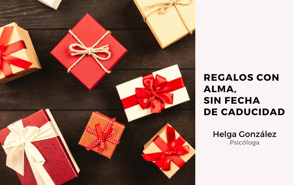 REGALOS CON ALMA, SIN FECHA DE CADUCIDAD