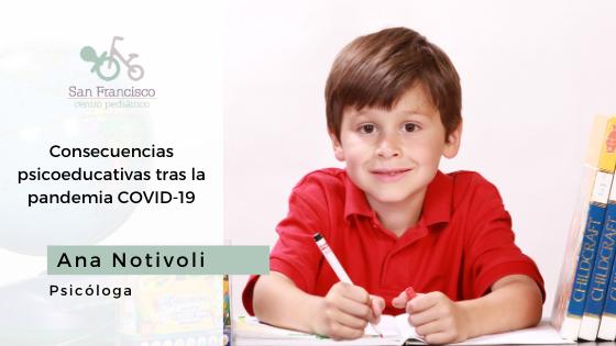 CONSECUENCIAS PSICOEDUCATIVAS DE LA PANDEMIA COVID-19